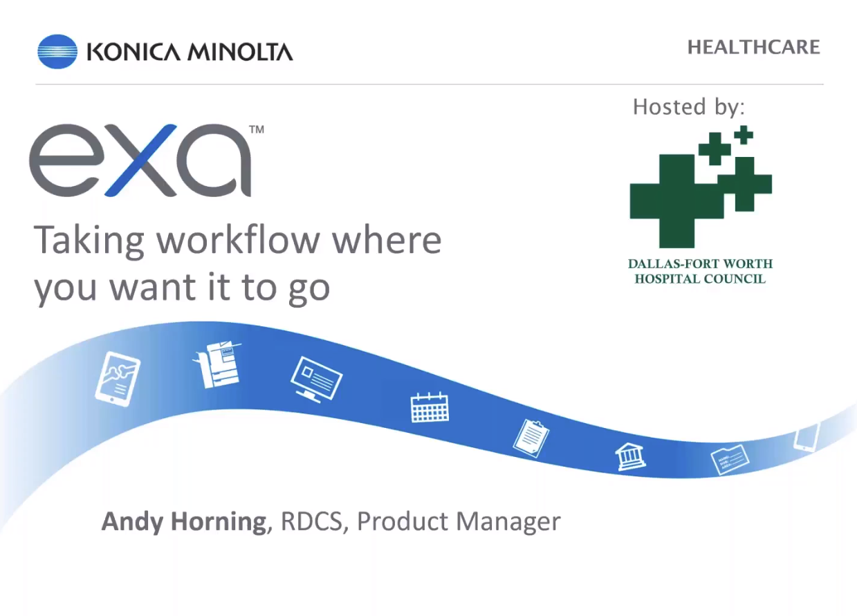 Dallas- Fort Worth Health Council Webinar- Taking Workflow Where You Want It To Go